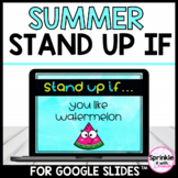 Summer Digital Stand Up If...