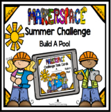 Summer Distance Learning Makerspace/ STEM Challenge: Build a Pool