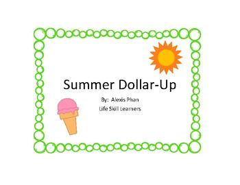 Summer Dollar-Up