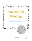 Summer Dot Paintings