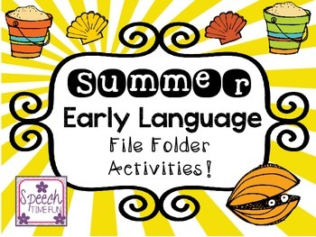 Summer Early Language File Folder Activities
