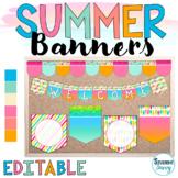 Summer Editable Banners  Summer Bunting   Summer Classroom Decor