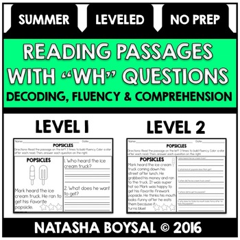 """Summer Edition Reading Comprehension Passages with """"WH"""" Questions (Leveled)"""