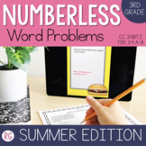 Summer Edition Word Problem Strategy-Solve Numberless Stor