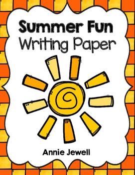 Summer - End of School Writing Paper for Kindergarten and