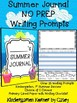 Summer / End of Year NO PREP Journal Writing Prompts Kindergarten 1st