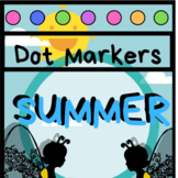 Summer End of the Year Dot Marker No Prep Printables