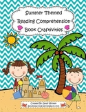 Summer & End of the Year Reading Comprehension Craftivities to Use with Any Book