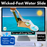 Summer / End of the Year STEM Challenge: Wicked-Fast Water Slide PAPERLESS