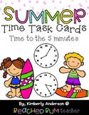 Summer / End of the Year: Telling Time Task Cards Match: 5