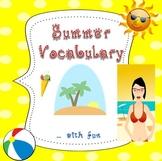 Summer Essential Vocabulary Through Fun