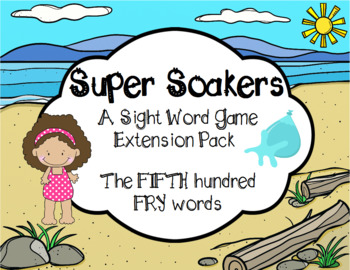 Summer FRY Sight Words Extension Pack (words 401-500)