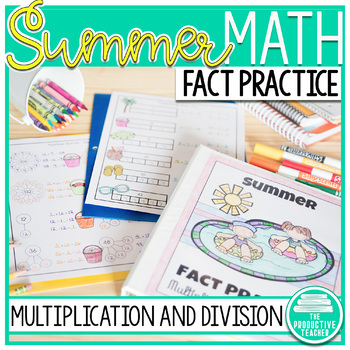 Multiplication and Division Math Facts Worksheets: Summer