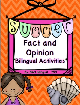 Summer Fact and Opinion *Bilingual Activities*