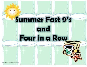 Summer Fast 9's and Four in a Row