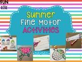 Summer Fine Motor Activities
