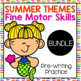Summer Fine Motor Pre-writing Skills BUNDLE
