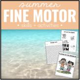 Summer Fine Motor Skills and Activities