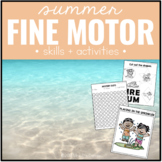Summer Fine Motor Skills and Activities