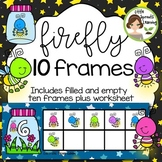 Summer Firefly Ten Frames (includes worksheet)