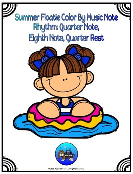 Summer Floatie 2 Color By Music Note Rhythm Coloring Quarter/Eighth Note, Rest