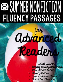 Fluency Passages for Advanced Readers - 8 Summer Themed No