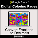 Summer: Fractions to Decimals - Google Forms   Digital Col