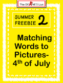 Summer Freebie 2: Matching Words to Pictures-4th of July