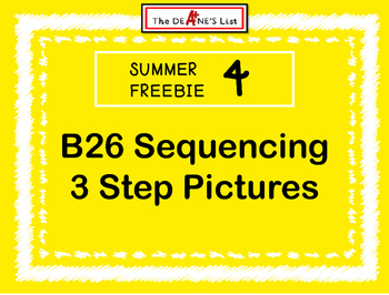 Summer Freebie 4: B26 Sequencing  3 Step Pictures