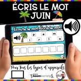 Summer French BOOM cards - Écoute et écris le mot (JUIN : Jeu 1)