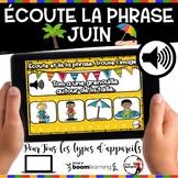 Summer French BOOM cards - Écoute et lis la phrase. (JUIN