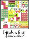 Fruit Classroom Decor EDITABLE BUNDLE