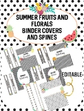 Summer Fruits and Florals - Binder Covers and Spines - EDITABLE