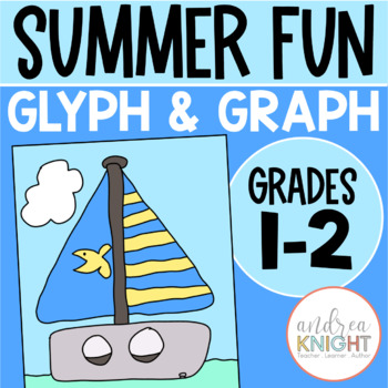 Summer Fun:  A GLYPH & GRAPH Math Activity for the End of the Year