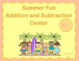 Summer Fun Addition and Subtraction Center 1.NBT.4 & 1.NBT.6