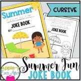 Summer Fun CURSIVE Practice Joke Book