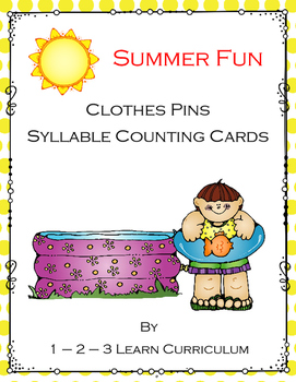 Summer Fun Clothes Pins Syllable Counting Cards