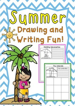 Summer Fun- Drawing and Writing Practice