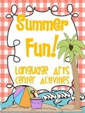 Summer Fun Language Arts Centers! {Common Core Aligned Activity Pack}