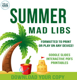 Summer Fun Mad Libs *distance learning google slides & int