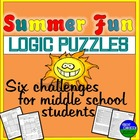 Summer Fun- Six Logic Puzzles and Brain Teasers for Middle School Students