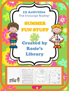 Summer Fun Stuff (Activities that encourage reading)