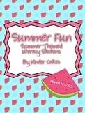 Summer Fun! Summer Themed Literacy Stations