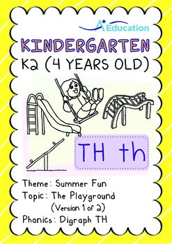 Summer Fun - The Playground (I): Digraph TH - K2 (4 years old)