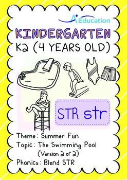 Summer Fun - The Swimming Pool (II): Blend STR - K2 (4 years old)