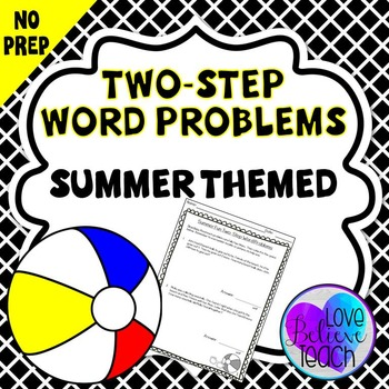 Two-Step Word Problems - Summer Themed