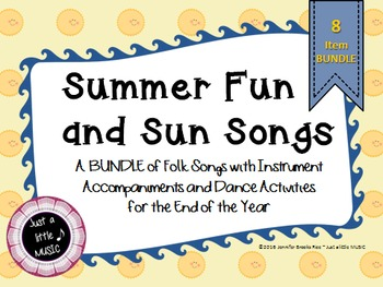 Summer Fun and Sun Songs--A BUNDLE of folk songs with inst
