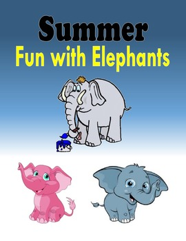Summer Fun with Elephants (50 pages)