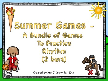 Summer Games  - A Bundle of Games for Practicing Rhythm (2 bars)