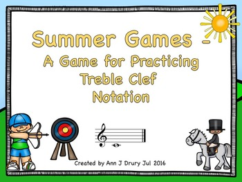 Summer Games  - A Game for Practicing Treble Clef Notation